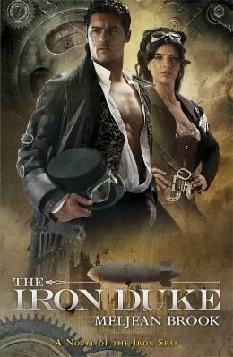 Iron Seas - Tome 1 : Le Duc de Fer de Meljean Brook 13560468