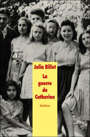 La Guerre de Catherine de Julia Billet 15715856