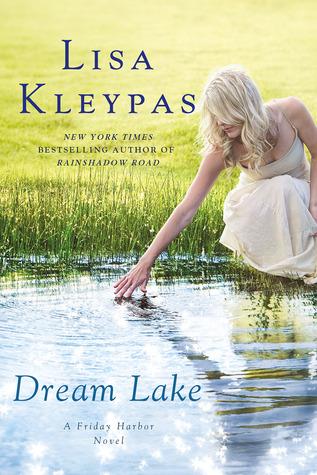 dream lake - Friday Harbor - Tome 2 : Le secret de Dream Lake de Lisa Kleypas 9285100