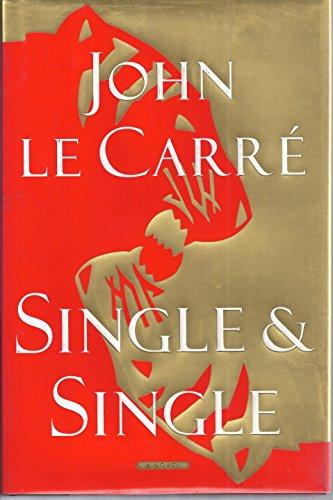 Single & Single de John Le Carré 9780684863054-uk-300