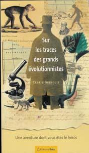 Sur les traces de... ou La Culture dont Vous Etes le Héros Evolutionniste