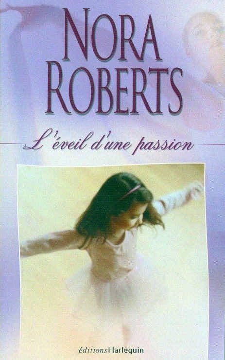 La saga des Bannion - Tome 1 : L'éveil d'une passion de Nora Roberts  317137329