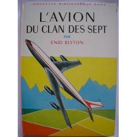 Les LIVRES de la Bibliothèque ROSE - Page 6 Blyton-Enid-L-avion-Du-Clan-Des-Sept-1969-Illustrations-Jeanne-Hives-Livre-498980086_ML