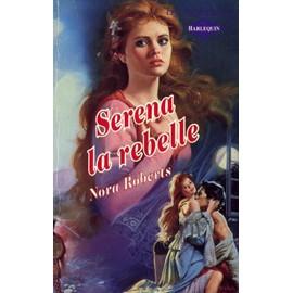 La saga des MacGregor - Tome 0 : Le clan des MacGregor (Serena la Rebelle) de Nora Roberts Roberts-Nora-Serena-La-Rebelle-Livre-139665330_ML