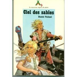 Signe de piste - Page 5 Valiant-Daniel-Ciel-Des-Sables-Livre-825642239_ML