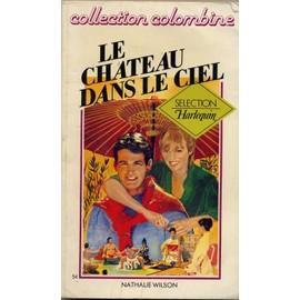 Le Chateau dans le Ciel de Nathalie Wilson Wilson-Nathalie-Le-Chateau-Dans-Le-Ciel-Livre-213115930_ML