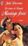 deveraux - La Trilogie des Dames de Virginie, tome 3 : Mariage forcé de Jude Deveraux YY160