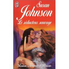 Le séducteur sauvage de Susan Johnson XY240