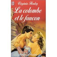 La Colombe et le Faucon de Virginia Henley XY240