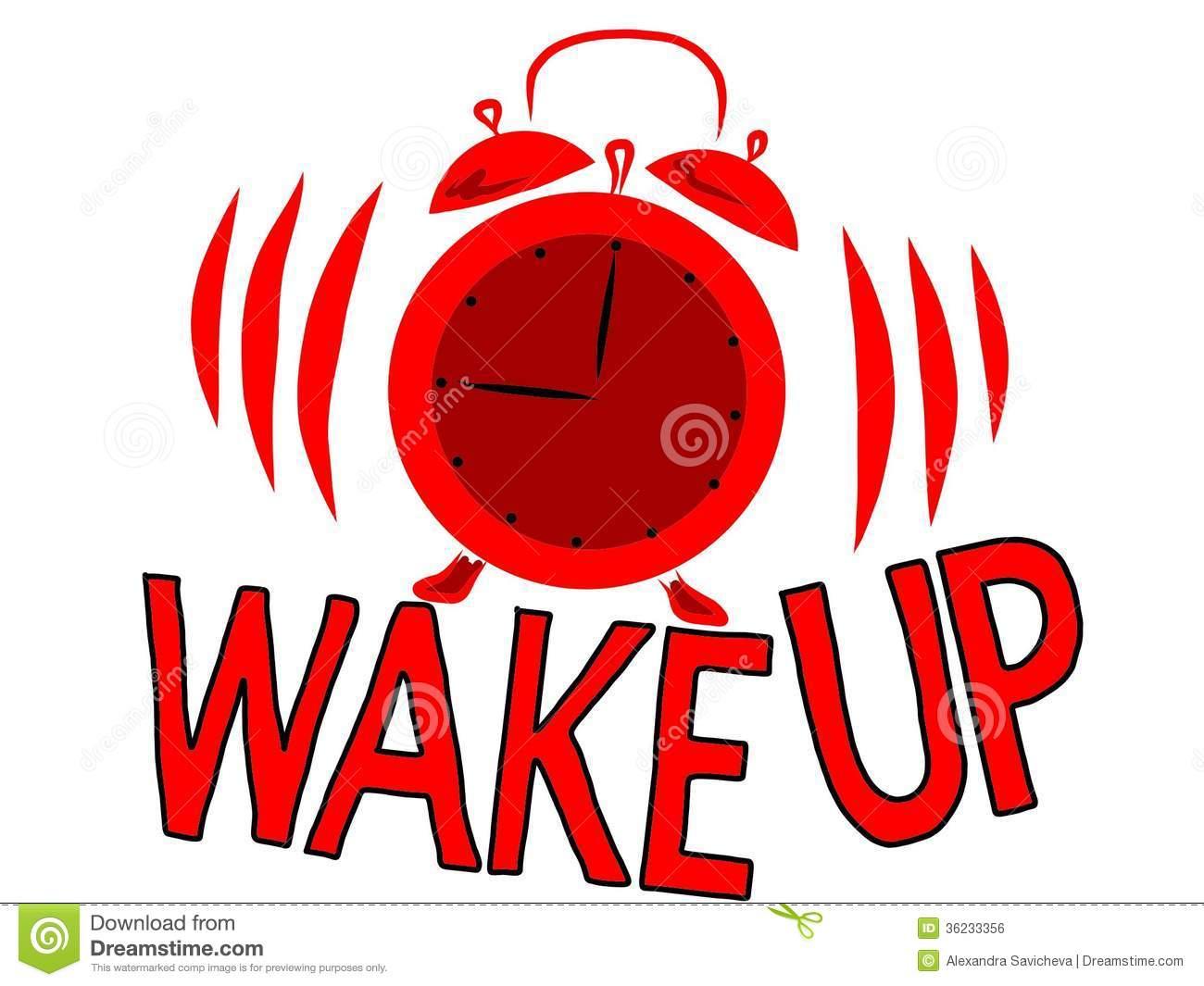 WAKE UP!!! Wake-up
