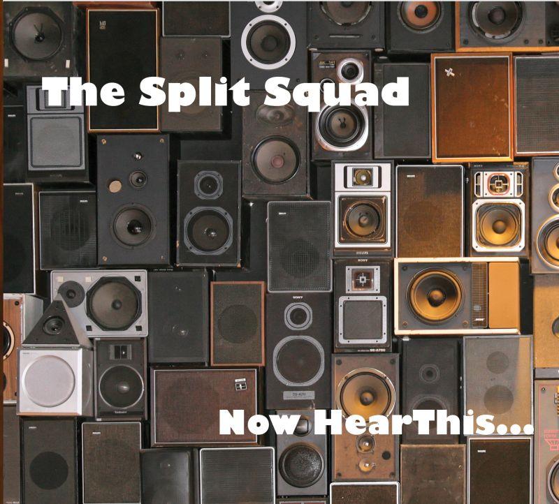 Powerpop - Página 13 Split-Squad-Now-Hear-This