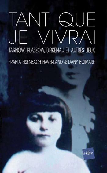 TANT QUE JE VIVRAI de Frania Eisenbach Haverland Tant-que-je-vivrai