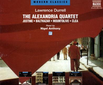 Lorens Darel Alexandria_Quartet_Justine_Balthazar_Mount_Olive_Clea_Lawrence_Durrell_abridged_compact_discs