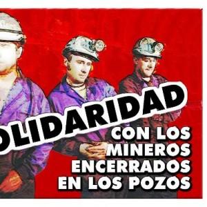 Los mineros asturianos, un ejemplo a seguir. 1solidaridad-mineros-encerrados-300x300