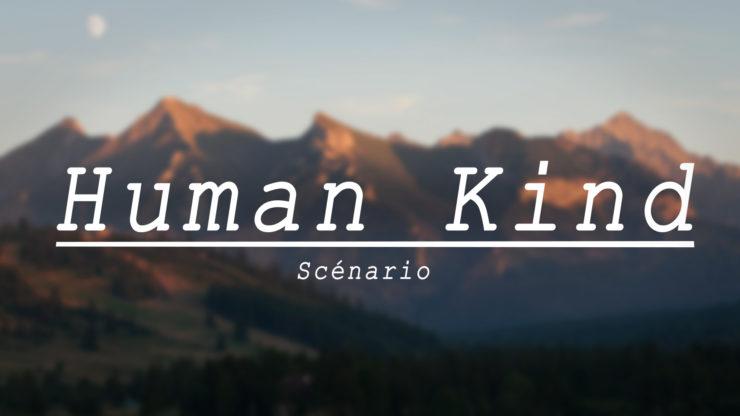 [Script] Human Kind de Raphaël Descraques (2017) Human-Kind-Thumbnail-V2-740x416