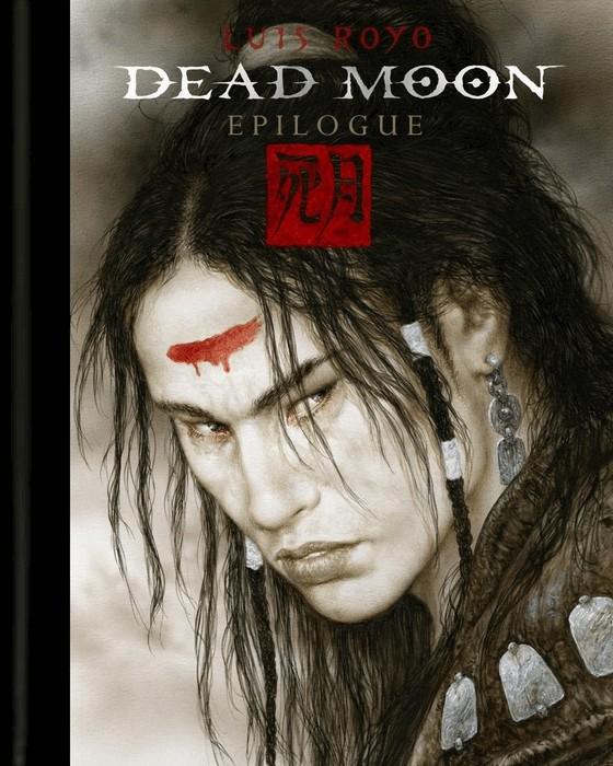 ROYO Luis - DEAD MOON  : Epilogue 1005-dm-epilogue