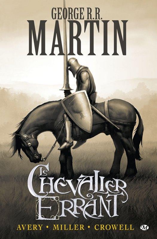 MILLER Mike S. & MARTIN George R. R. - Le Chevalier Errant 1006-chevalier-errant