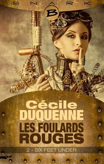 DUQUENNE Cécile - LES FOULARDS ROUGES - Saison 1, Episode 2 : Six Feet Unders 1402-foulards2_org