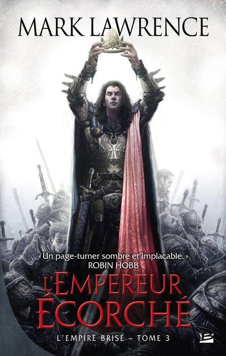 LAWRENCE Mark - L'EMPREUR ECORCHE - Tome 3 : L'empire brisé 1405-empire-brise3_org