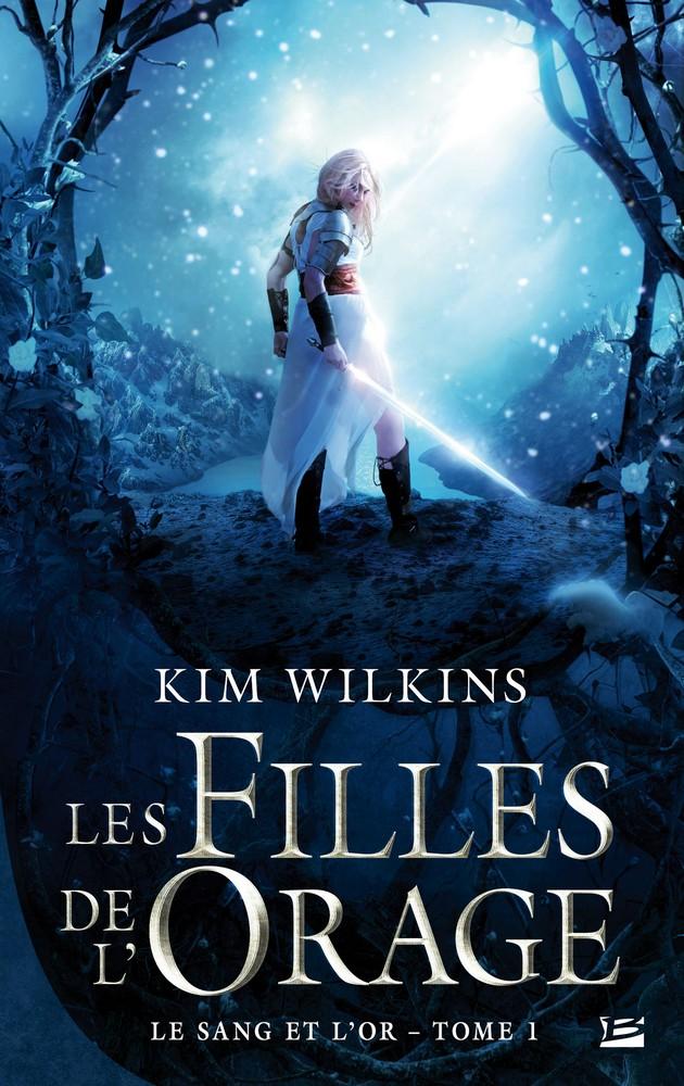 WILKINS Kim - LE SANG ET L'OR - Tome 1 : Les Filles de l'Orage 1606-sang-or1_org
