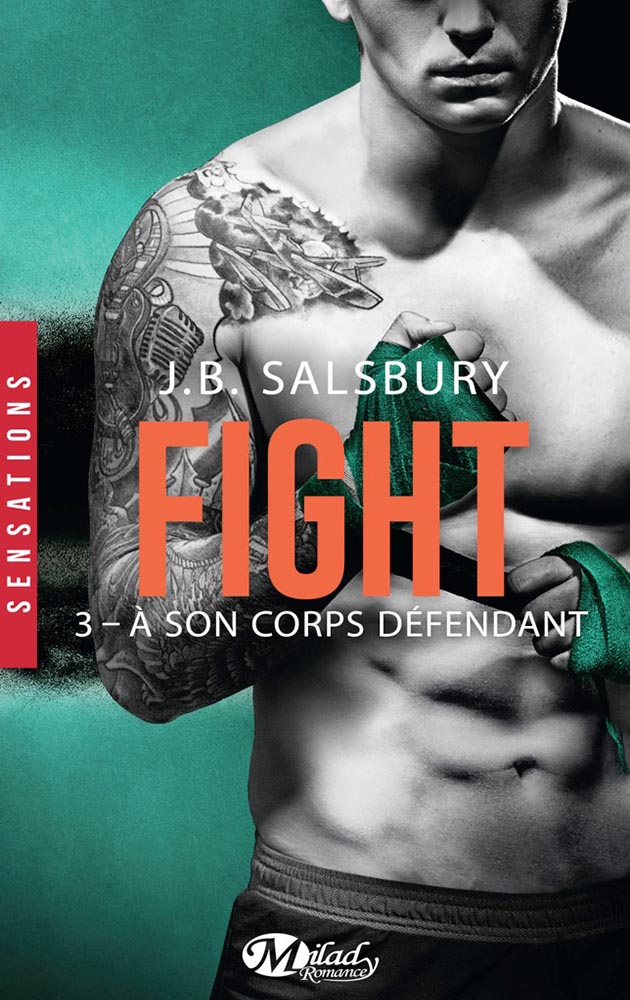 Fight - Tome 3: A Son Corps Défendant de JB Salsbury 1710-figtht3_org