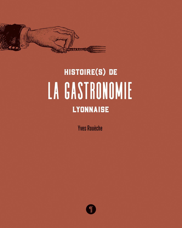 Littérature, beaux-arts, gastronomie, histoire lyonnaise : les beaux livres des éditions Libel 13s5