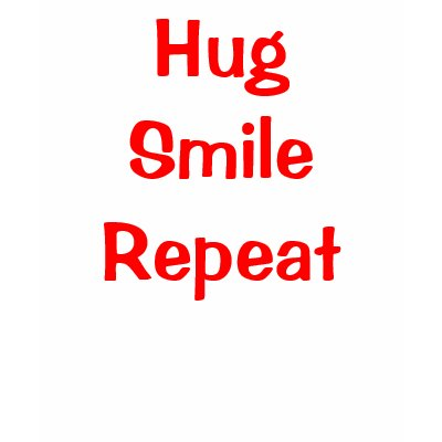 To Everyone at Hugz Hug_smile_repeat_tshirt-p2352878539570834833pff_400