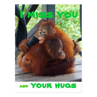 Se cuvstvuvam .....kako na slikata - Page 5 I_miss_you_and_your_hugs_postcard-p239747580950501350trdg_400