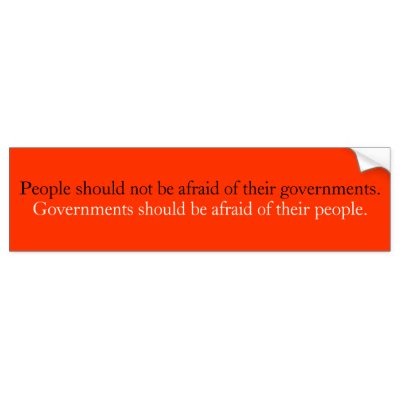 TIAI People_should_not_be_afraid_of_their_government_bumper_sticker-p128385723565042693trl0_400