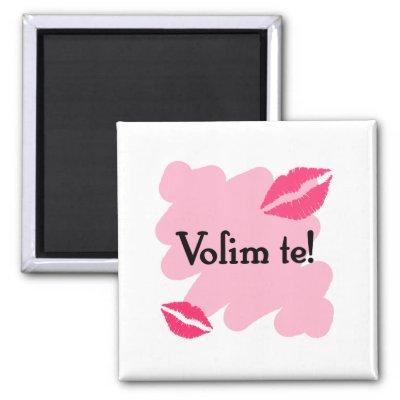 Volim te - u slikama - Page 2 Volim_te_croatian_i_love_you_magnet-p147209745116195153q6ju_400