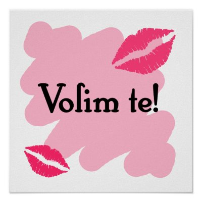 Volim te Volim_te_croatian_i_love_you_poster-p228208999797344825trma_400