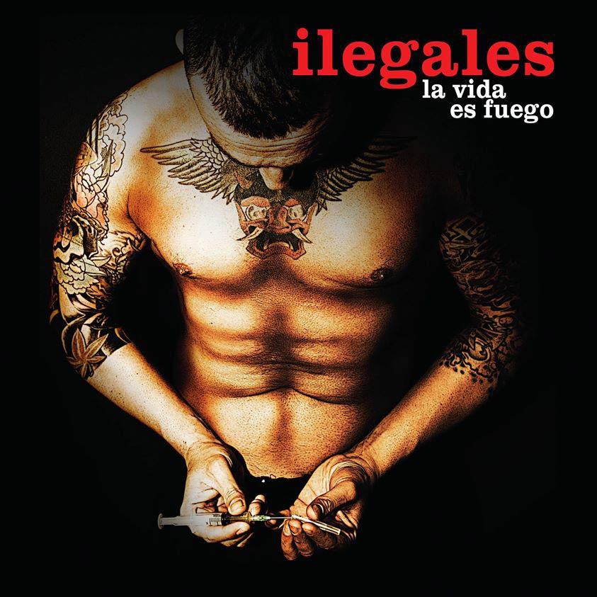 Rock On Magazine - Página 4 Ilegales_la_vida_es_fuego-portada