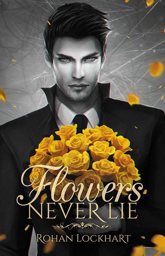 Flowers Never Lie de Rohan Lockhart 61515-ee57413d581a46968c5cb38d78b84c15