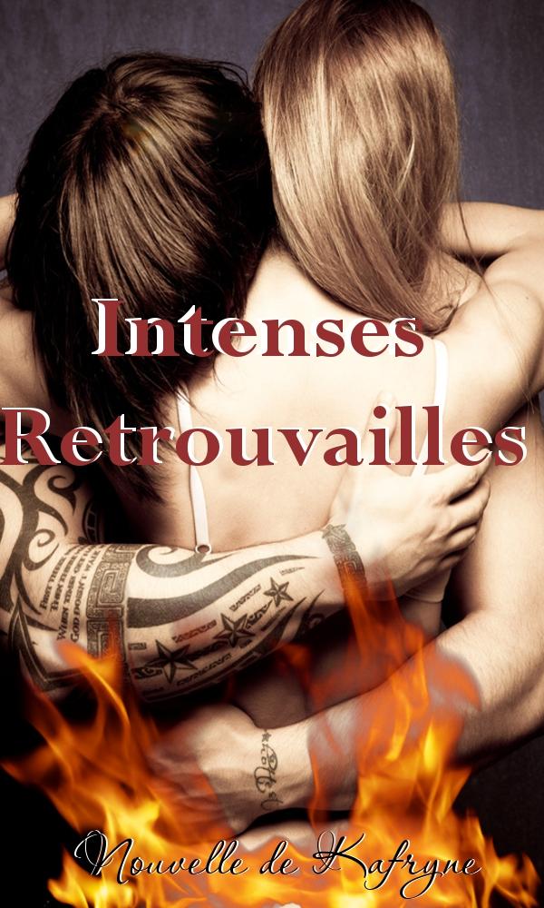 Intenses Retrouvailles de Kafryne Intenseretrouvcover