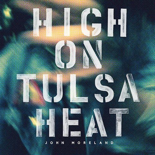 John Moreland, la verdad desde Oklahoma. Hothcover500