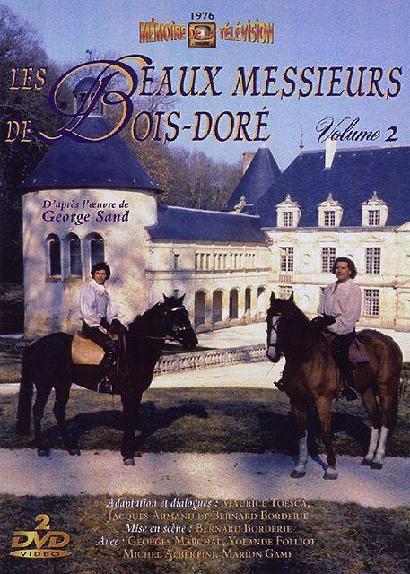 Прекрасные господа из Буа-Доре / Les beaux messieurs de Bois-Doré 52e9116ea916
