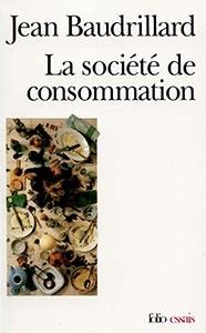 Société de Consommation : Mais à quel prix ? 4095608baudrillard-societe-consommation-jpg