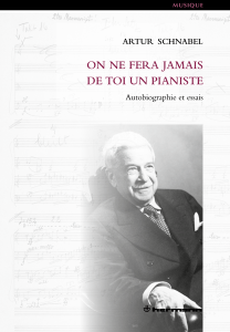 Artur SCHNABEL (1882-1951) On-ne-fera-jamais-de-toi-un-pianiste