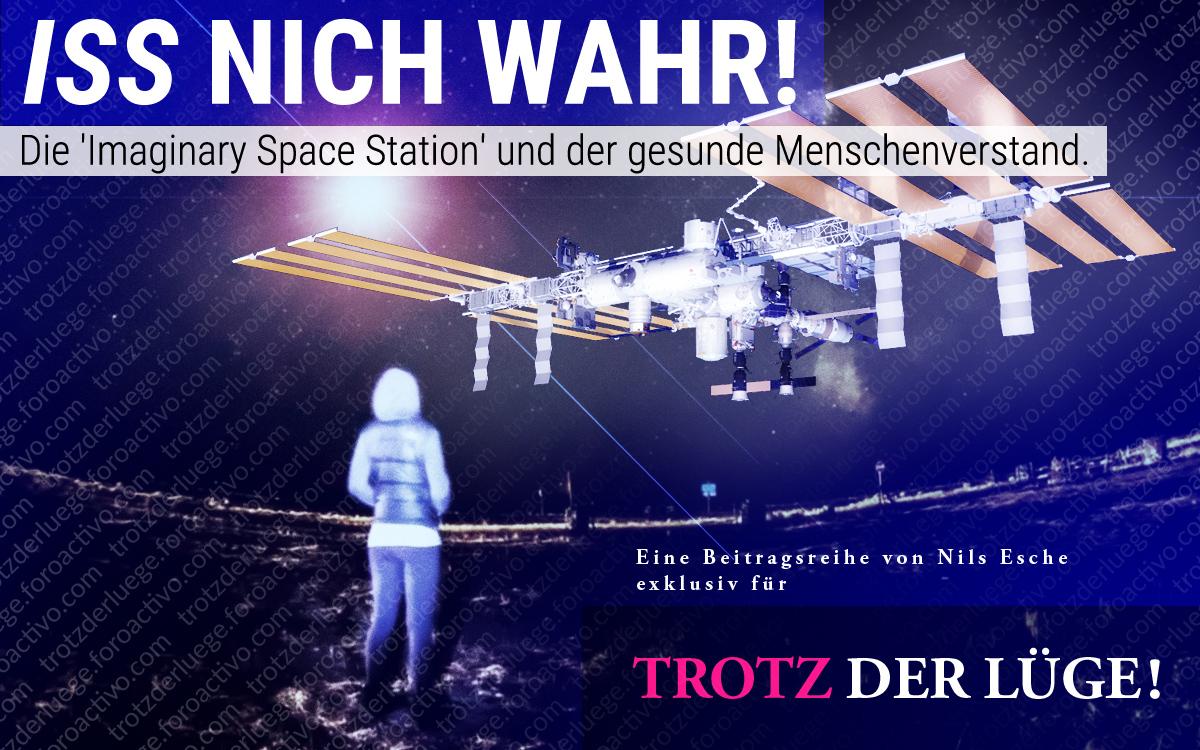 Die Erde, in der wir leben und der Raum, der die Welt ist - Seite 49 ISS_NICH_WAHR_03