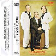 Rasim Samardzic-Diskografija Braca_Samardzic_Kaseta_Prednja