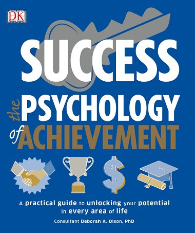Success: The Psychology of Achievement by DK Untitled