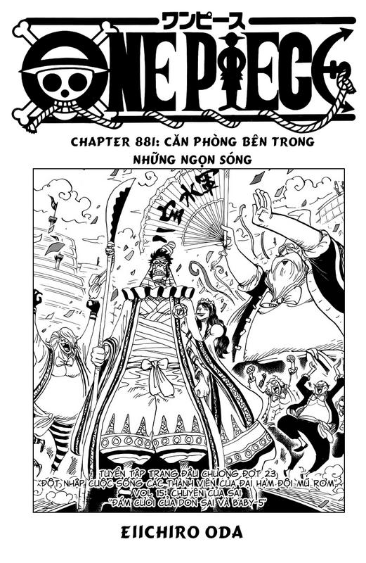[BẢN VIỆT] ONE PIECE CHAPTER 881: CĂN PHÒNG BÊN TRONG NHỮNG NGỌN SÓNG Image