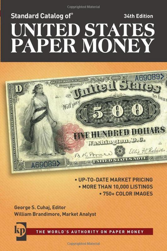 2016 Standard Catalog of United States Paper Money 1440245