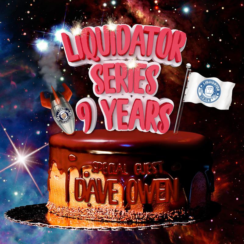 Liquidator Series 9 Years Special Guest Dave Owen october 2017 Liquidator_series_102_artwork_sound_cloud_2
