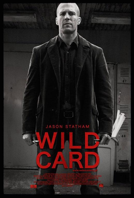 Jason Statham - Página 4 Wild_Card_poster_estatounidense