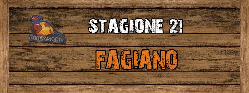 Fagiano - ST. 21 Fagiano
