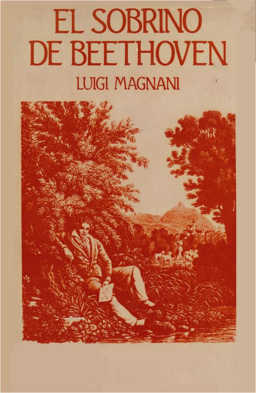 El sobrino de Beethoven - Magnani, Luigi Magnani_Luigi_-_El_sobrino_de_Beethoven