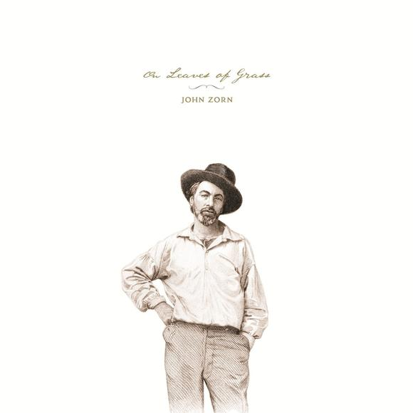 I Migliori Album del 2014 - Pagina 3 John_Zorn_On_Leaves_of_Grass_2014