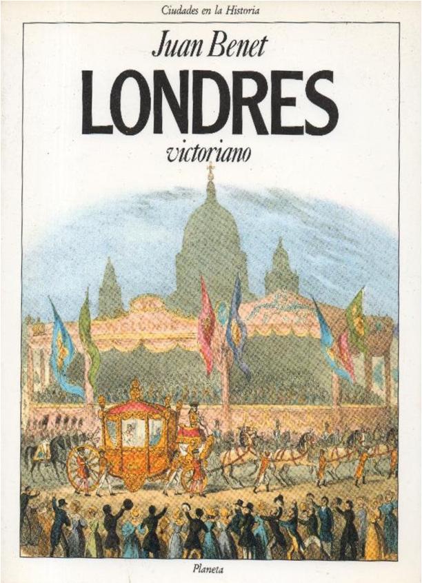 Londres victoriano - Juan Benet Portada