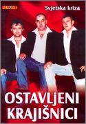 Ostavljeni Kraisnici - Diskografija Ostavljeni_Kraji_nici_svjetska_kriza